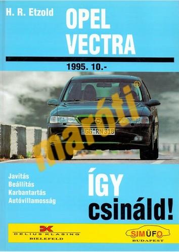 055fefa7d3 OPEL*** JAVÍTÁSI KÉZIKÖNYV, OPEL VECTRA, OPEL VECTRA B 1995-TŐL ...